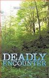Deadly Encounter, Maria Johs, 1438967365