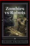 Zombies vs Robots, Joe Cautilli Marisha Cautilli, 1492187364