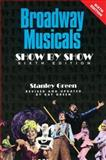Broadway Musicals: Show by Show, Stanley Green and Kay Green, 1557837368