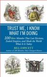 Trust Me, I Know What I'm Doing, Bill Fawcett, 0425257363