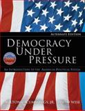 Democracy under Pressure : An Introduction to the American Political System, Cummings, Milton C. and Wise, David, 0495007366