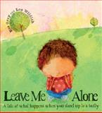 Leave Me Alone, Kes Gray, 0764147366