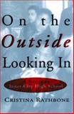 On the Outside Looking In, Cristina Rathbone, 0871137364