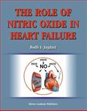 The Role of Nitric Oxide in Heart Failure, , 140207736X