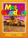 Motor Graders, Jean Eick, 1562397362