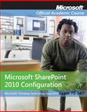 Microsoft Office SharePoint Server 2007 Configuration Package (70-630), Microsoft Official Academic Course Staff, 0470487364