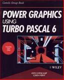 Power Graphics Using Turbo Pascal 6, Keith Weiskamp and Loren Heiny, 0471547360
