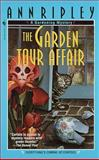 The Garden Tour Affair, Ann Ripley, 0553577360