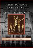 High School Basketball in Fayette County, Dave Redden and Joe B. Hall, 0738567361