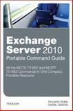 Exchange Server 2010 : MCTS 70-662 and MCITP 70-663, Gibson, Darril and Robb, Richard, 0789747367