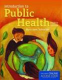 Introduction to Public Health, Mary-Jane Schneider, 1449697364