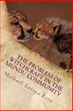 The Problem of Witchcraft in the Mundu Community, Michael Ezra, 1482337363