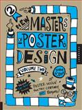 New Masters of Poster Design, Volume 2, John Foster, 1592537367