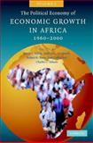 The Political Economy of Economic Growth in Africa, 1960-2000, Dominique Njinkeu, 0521887364