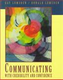 Communicating with Credibility and Confidence, Lumsden, Gay and Lumsden, Donald, 0534207367