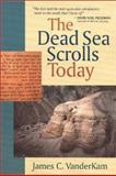 The Dead Sea Scrolls Today, VanderKam, James C., 0802807364