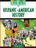 Atlas of Hispanic-American History, Ochoa, George and Smith, Carter, 0816077363