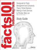 Studyguide for Public Management and Complexity Theory : Richer Decision-Making in Public Services by Mary Lee Rhodes, ISBN 9780415457538, Cram101 Textbook Reviews and Lee Rhodes, Mary, 1467267368