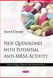 New Quinolones with Potential Anti-MRSA Activity, Saeed Emami, 1608767361