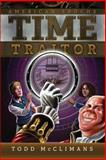 Time Traitor, Todd McClimans, 1937997367