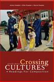 Crossing Cultures : Readings for Composition, Knepler, Myrna and Knepler, Annie, 0321417364