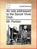 An Ode Addressed to the Savoir Vivre Club, Fenton, 1140907360