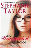 The Unexpected Choice, Stephanie Taylor, 1481187368