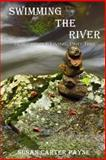 Swimming the River, Susan Payne, 1483927369