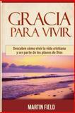 Gracia para Vivir, Martin Field, 1500297364
