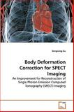 Body Deformation Correction for Spect Imaging, Songxiang Gu, 3639247361