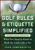 Golf Rules and Etiquette Simplified, John Companiotte, 007179736X