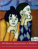 Old Masters, Impressionists, and Moderns, Irina Aleksandrovna Antonova, 0300097360
