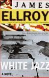 White Jazz, James Ellroy, 0375727361