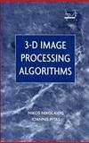 3-D Image Processing Algorithms, Nikolaidis, Nikos and Pitas, Ioannis, 0471377368