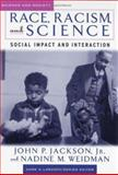 Race, Racism, and Science : Social Impact and Interaction, , 0813537363