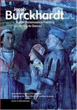 Italian Renaissance Painting According to Genres, Jacob Burckhardt, 0892367369