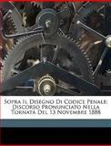 Sopra il Disegno Di Codice Penale, Edoardo Deodati, 1149697369