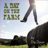 A Day on the Farm, Dia Dixon, 1463427360