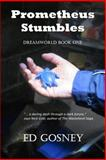 Prometheus Stumbles, Ed Gosney, 1500667366