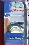 The Art of Reading, Julio Ortega, 091672736X