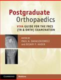 Postgraduate Orthopaedics : Viva Guide for the FRCS (Tr & Orth) Examination, , 1107627362