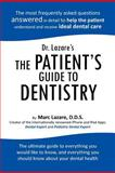 Dr. Lazare's the Patient's Guide to Dentistry, D. Marc Lazare, 142695736X