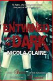 Entwined with the Dark (Kindred, Book 7), Nicola Claire, 1482537362