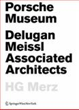 Porsche Museum : Delugan Meissl Associated ArchitectsHG Merz, , 3211997369