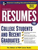 Resumes for College Students and Recent Graduates, Editors of VGM, 0071437371