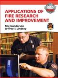 Applications of Fire Research and Improvement, Lindsey, Jeffery T. and Gunderson, Michael R., 0135027373