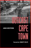 Outcast Cape Town, Western, John, 0520207378