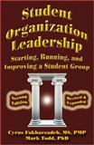 Student Organization Leadership, Fakharzadeh, Cyrus and Todd, Mark, 0741457377