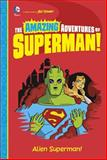 Alien Superman!, Yale Stewart, 1479557374