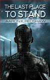 The Last Place to Stand, Aaron Redshaw, 1497377374